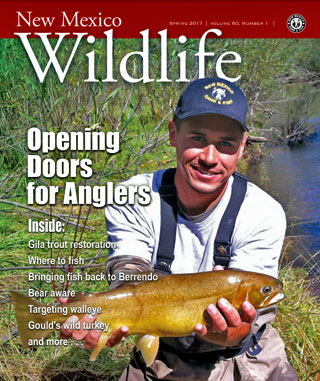 New Mexico Wildlife magazine - Volume 60, Number 1, Spring 2017, New Mexico Game and Fish (NMDGF).