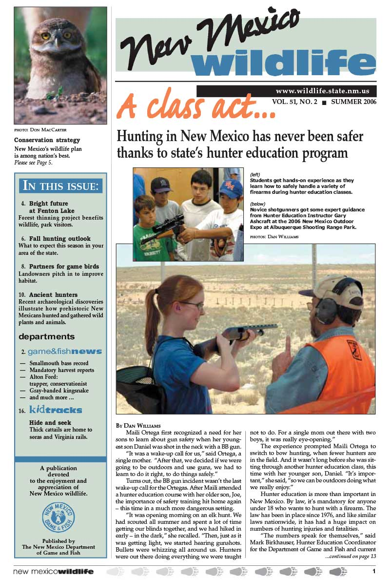 Class Act: Hunting in NM Safer Thanks to Education Program - New Mexico Wildlife magazine - Volume 51, Number 2, Summer 2006, New Mexico Game and Fish (NMDGF).
