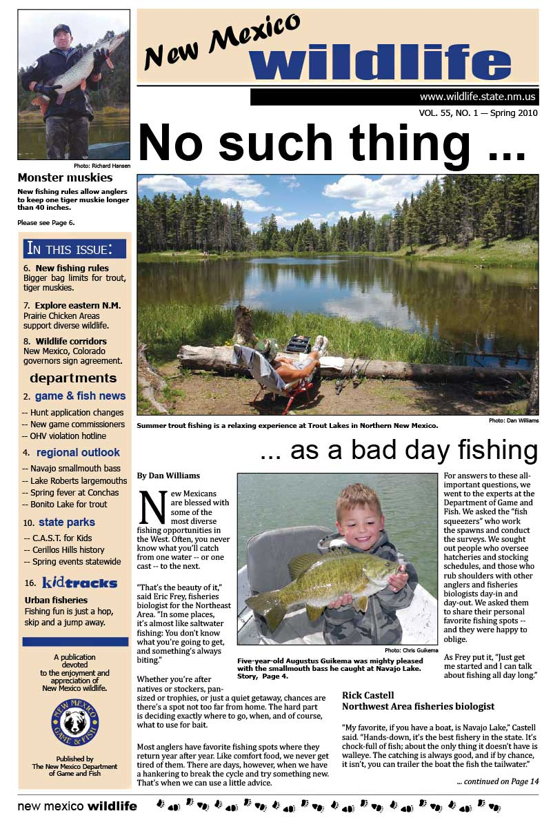 No Such Thing as a Bad Day Fishing - New Mexico Wildlife magazine - Volume 55, Number 1, Spring 2010, New Mexico Game and Fish (NMDGF).