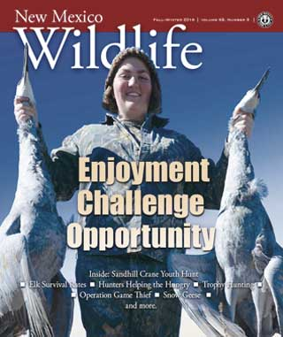 Enjoyment Challenge Opportunity - New Mexico Wildlife magazine - Volume 59, Number 3, Fall-Winter 2016, New Mexico Game and Fish (NMDGF).